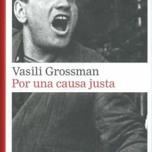 Por una causa justa_Vasili Grossman_9788481099119