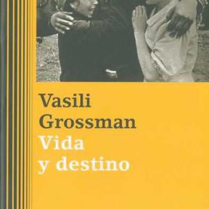 Vida y destino_Vasilil Grossman_9788481099348